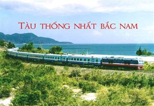vé tàu thống nhất Bắc Nam
